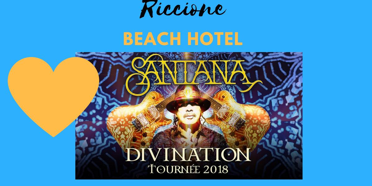 carlos santana tour 2018 riccione beach hotel economici riccione